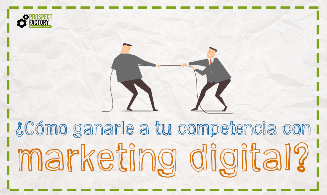 ganarle a la competencia con marketing digital